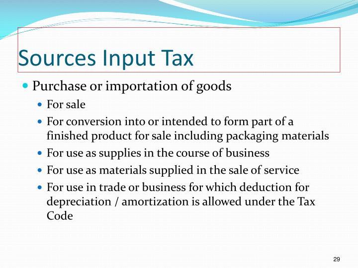 Sources Input Tax