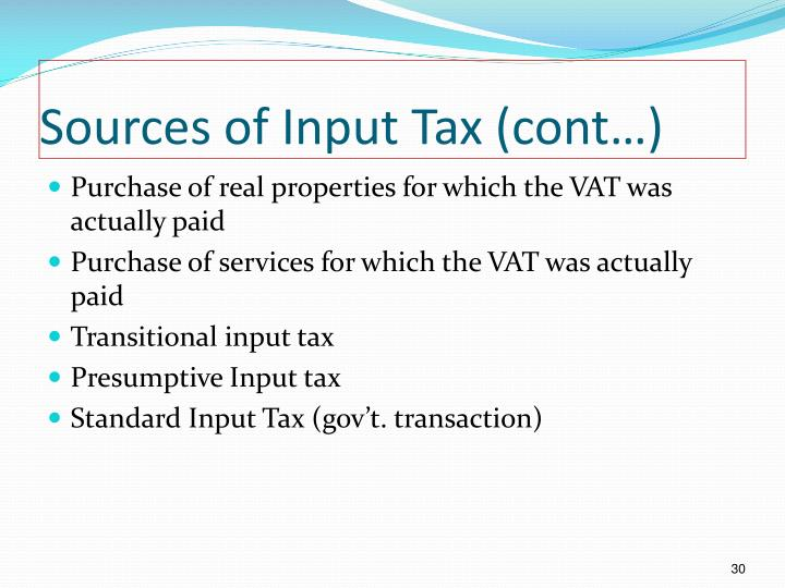 Sources of Input Tax (cont…)