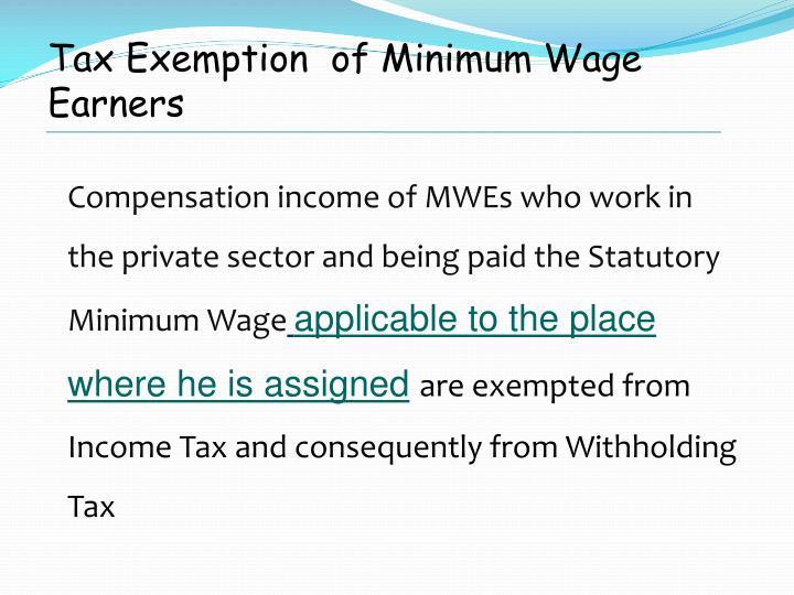 Tax Exemption  of Minimum Wage Earners