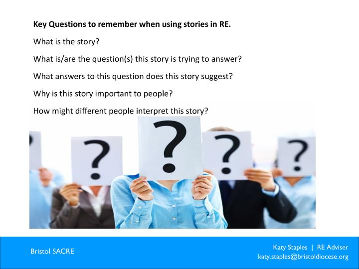 Key Questions to remember when using stories in RE.