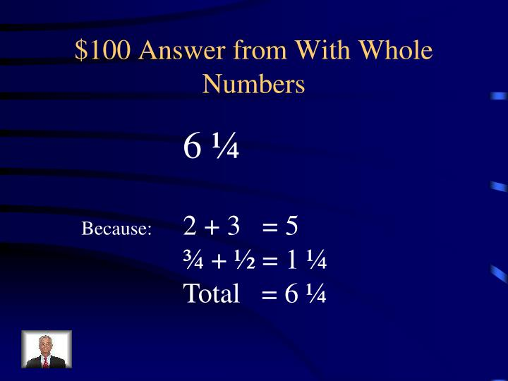 $100 Answer from With Whole Numbers