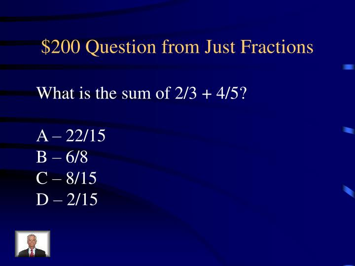 $200 Question from Just Fractions