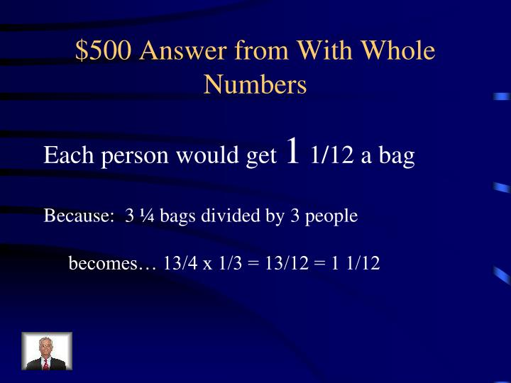 $500 Answer from With Whole Numbers