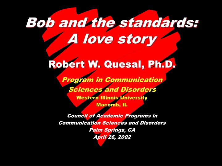 Bob and the standards a love story