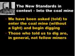 the new standards in context into the coal mine1