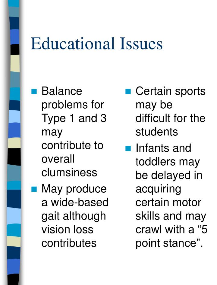 Balance problems for Type 1 and 3 may contribute to overall clumsiness