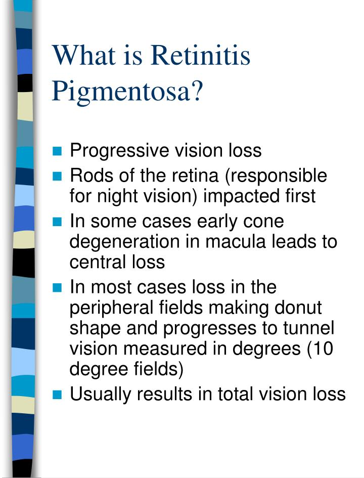 What is Retinitis Pigmentosa?