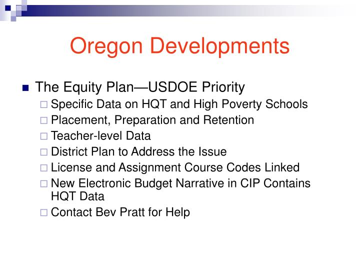 Oregon Developments