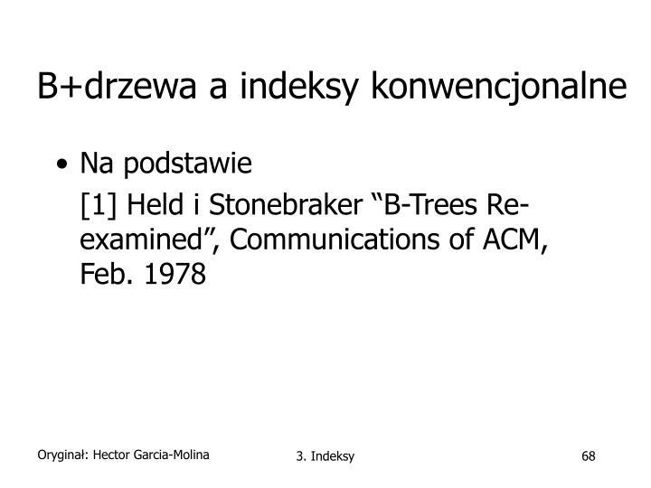 B+drzewa a indeksy konwencjonalne