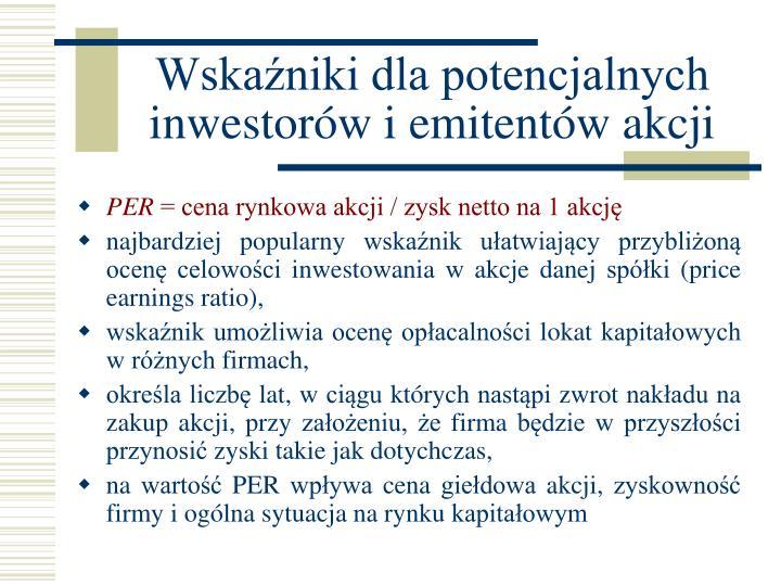 Wskaźniki dla potencjalnych inwestorów i emitentów akcji