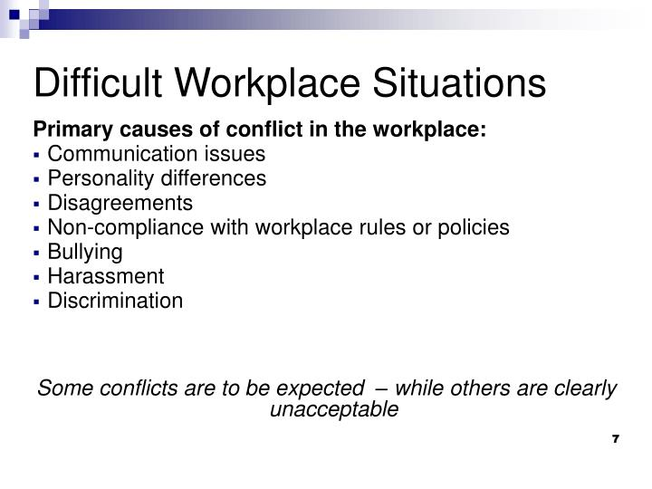 Primary causes of conflict in the workplace: