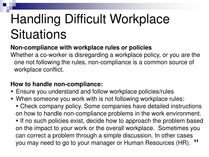Non-compliance with workplace rules or policies