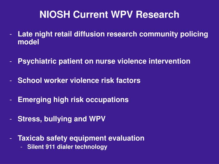 NIOSH Current WPV Research