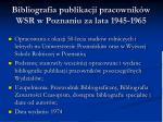 bibliografia publikacji pracownik w wsr w poznaniu za lata 1945 1965
