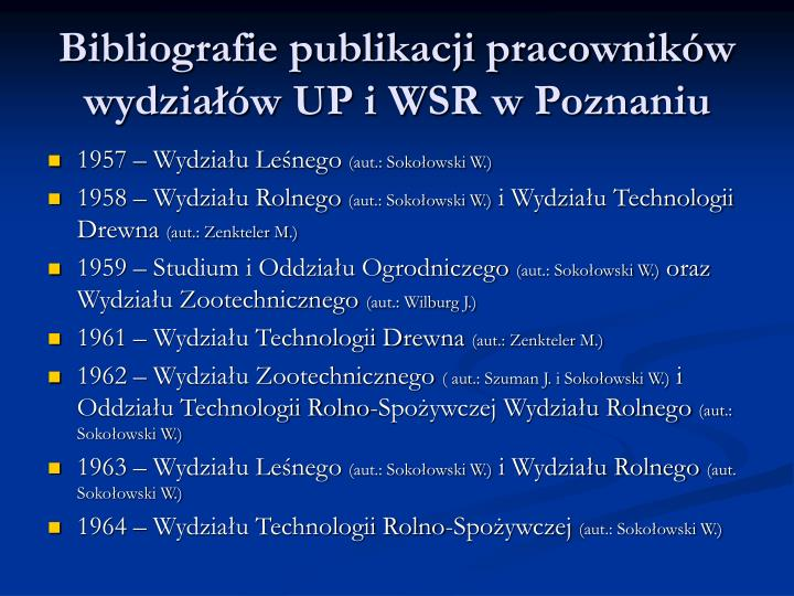 Bibliografie publikacji pracowników wydziałów UP i WSR w Poznaniu