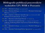 bibliografie publikacji pracownik w wydzia w up i wsr w poznaniu