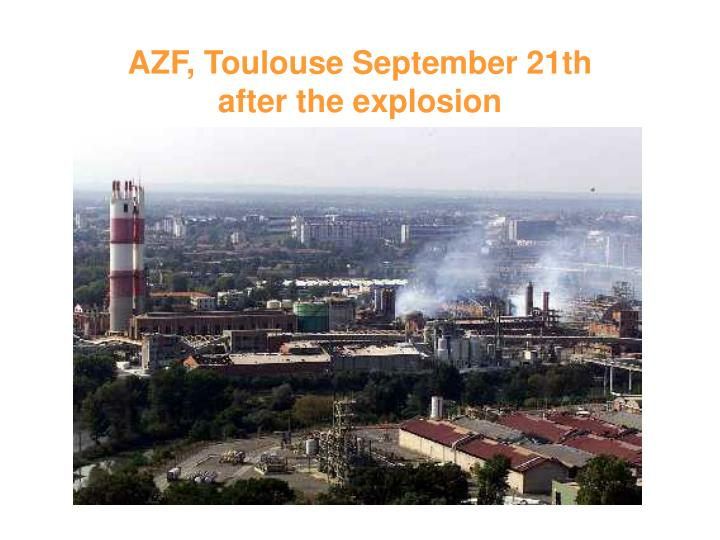 AZF, Toulouse September 21th