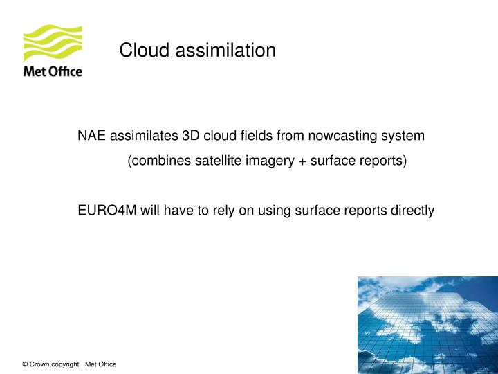 Cloud assimilation