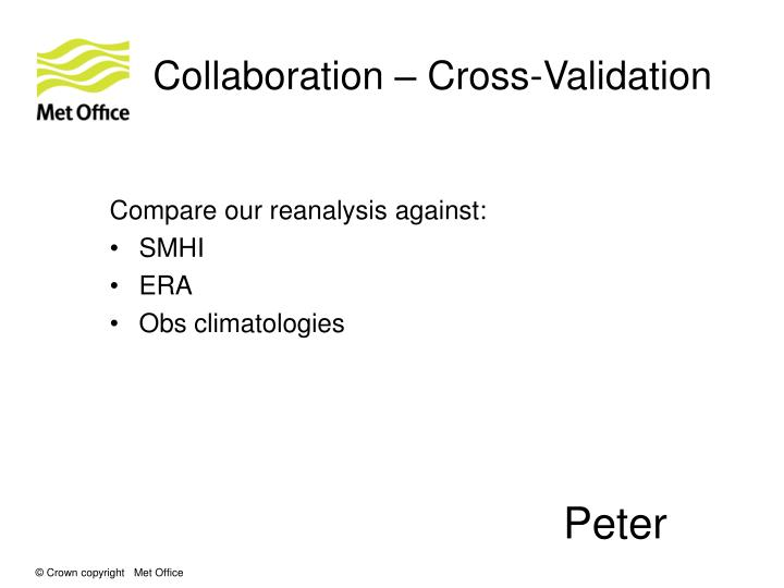 Collaboration – Cross-Validation