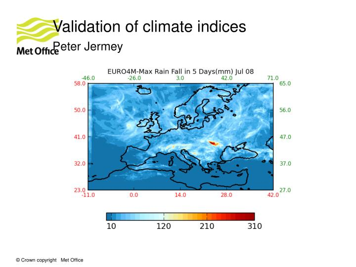 Validation of climate indices