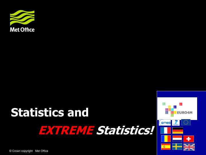 Statistics and
