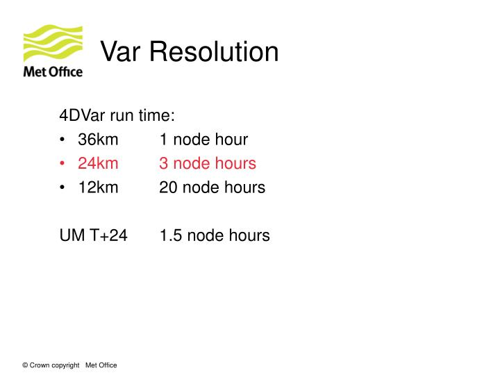Var Resolution