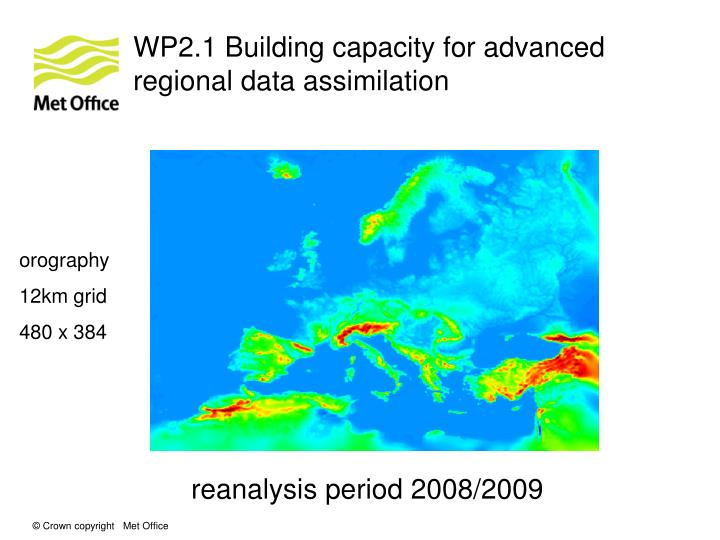 WP2.1 Building capacity for advanced regional data assimilation