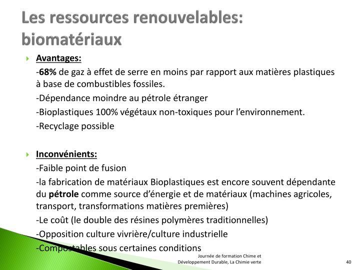 Les ressources renouvelables: biomatériaux