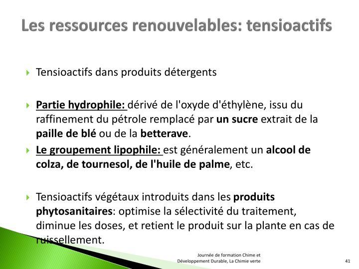 Les ressources renouvelables: tensioactifs