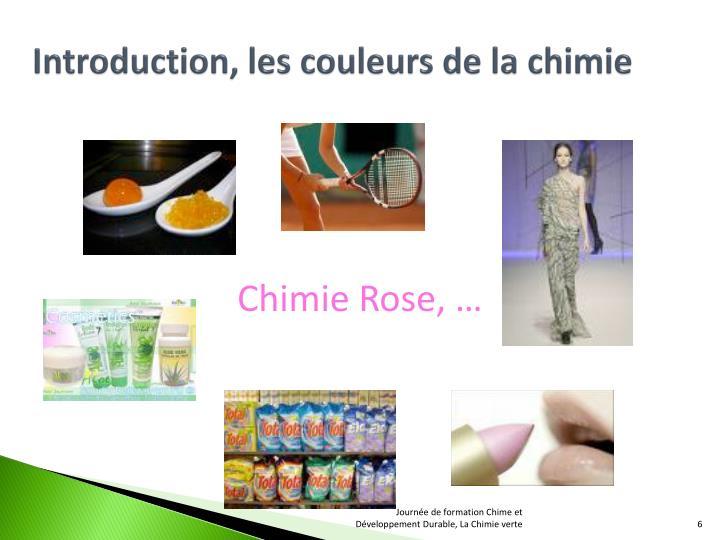 Introduction, les couleurs de la chimie