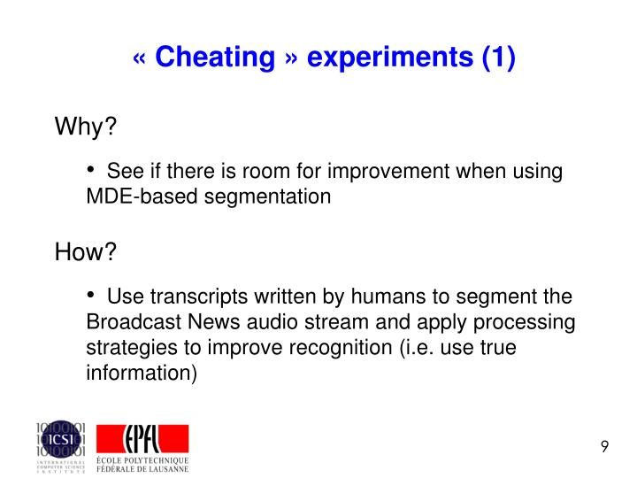 « Cheating » experiments (1)