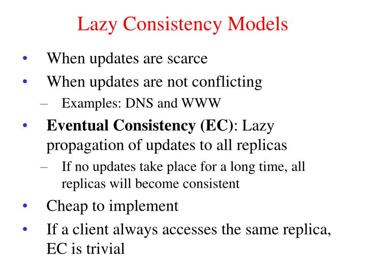 Lazy Consistency Models