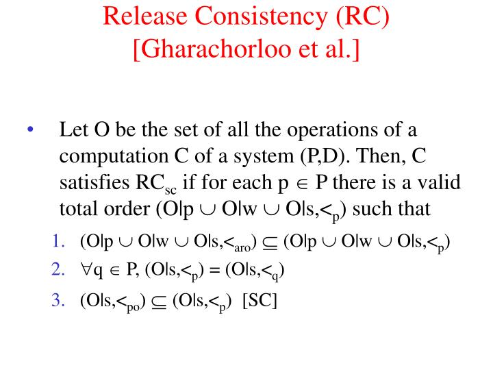 Release Consistency (RC)