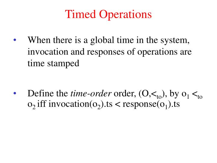 Timed Operations