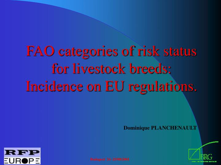 FAO categories of risk status for livestock breeds: