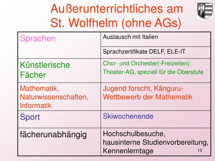 Außerunterrichtliches am St. Wolfhelm (ohne AGs)