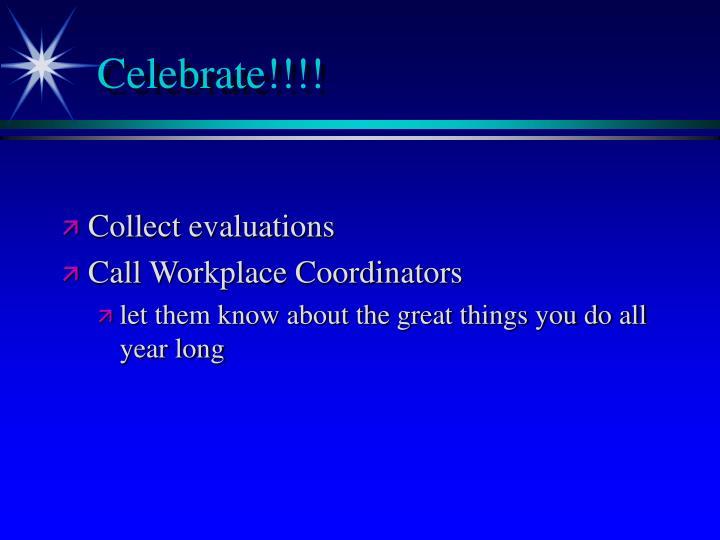 Celebrate!!!!