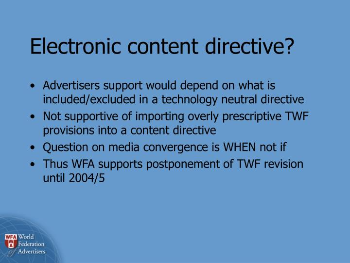 Electronic content directive?