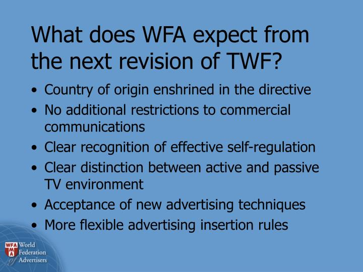 What does WFA expect from the next revision of TWF?