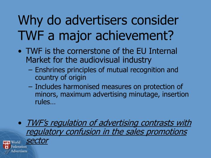 Why do advertisers consider TWF a major achievement?