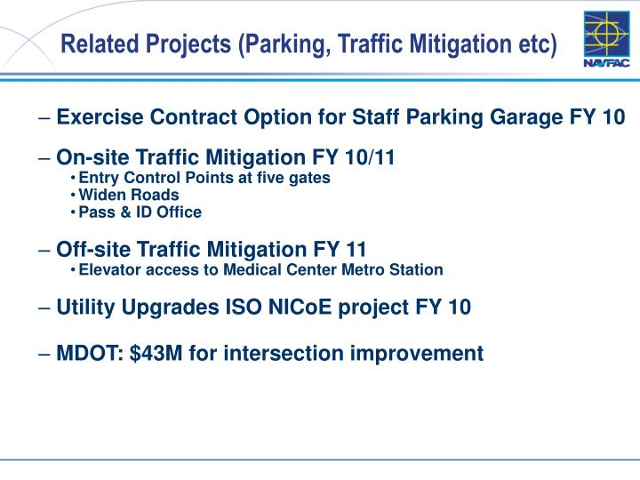 Related Projects (Parking, Traffic Mitigation etc)