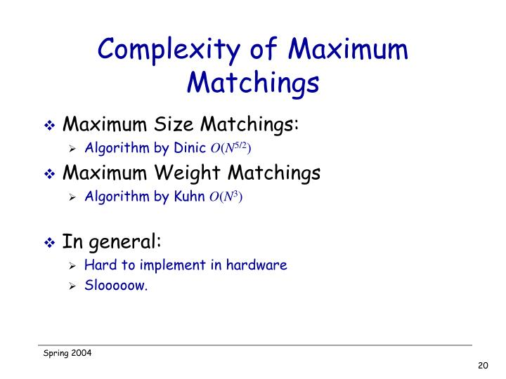 Complexity of Maximum Matchings