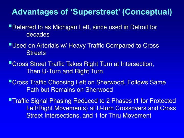 Advantages of 'Superstreet' (Conceptual)