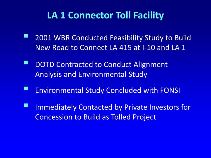 LA 1 Connector Toll Facility