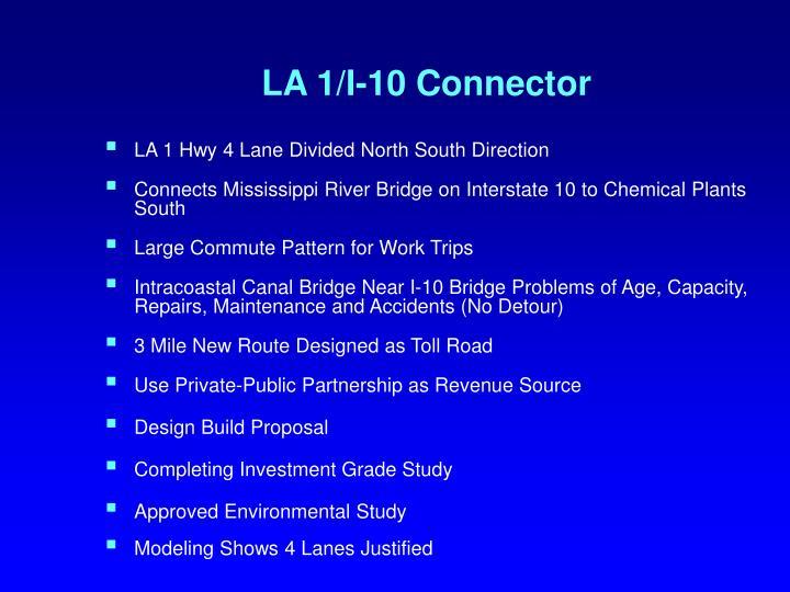LA 1/I-10 Connector