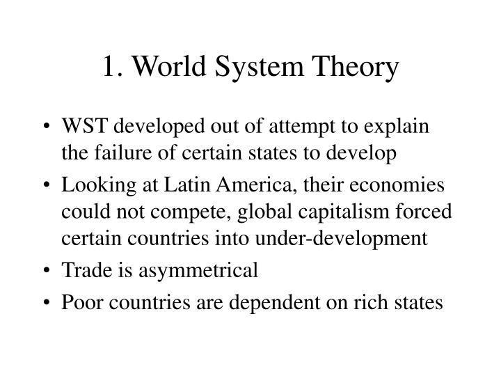 1. World System Theory