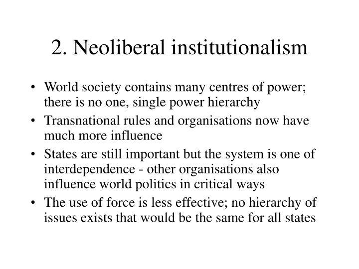 2. Neoliberal institutionalism
