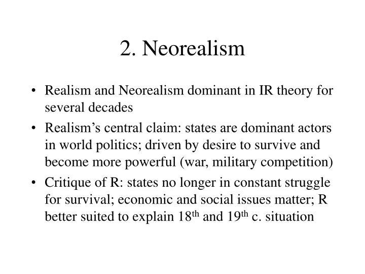 2. Neorealism