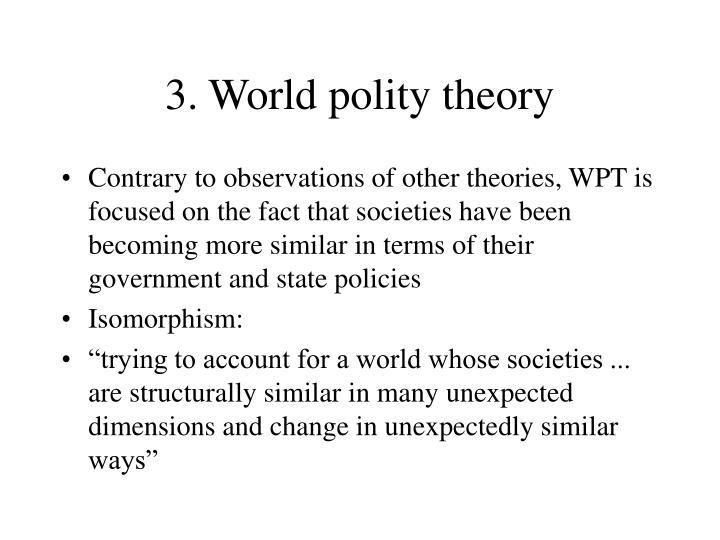 3. World polity theory