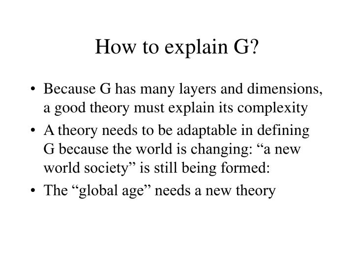 How to explain G?